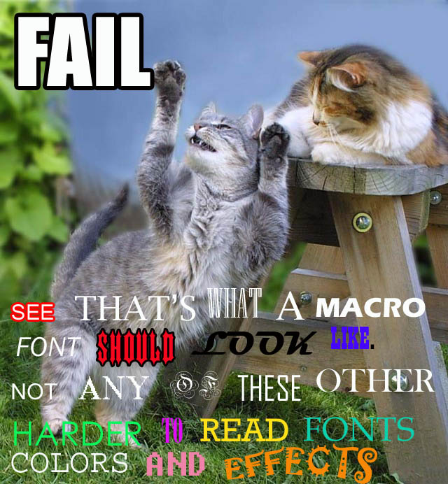 bad font fail typeface macro technique lol cat macro
