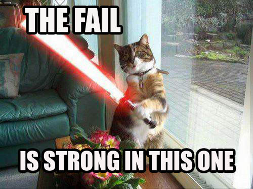 star wars the force light sabre fail strong lol cat macro